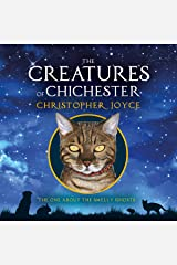 The One About the Smelly Ghosts: The Creatures of Chichester, Book 4 Audible Audiobook