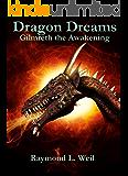 Dragon Dreams: Gilmreth the Awakening