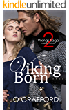 Viking Born (Vikings Saga Volume 2)