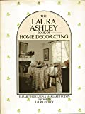 """""""Laura Ashley"""" Book of Home Decorating"""
