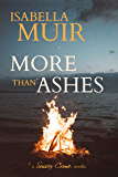 More than Ashes: A tale of truth and lies (A Sussex Crime novella Book 2)