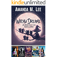 Witchy Dreams: An Amanda M. Lee Cozy Mystery Sampler