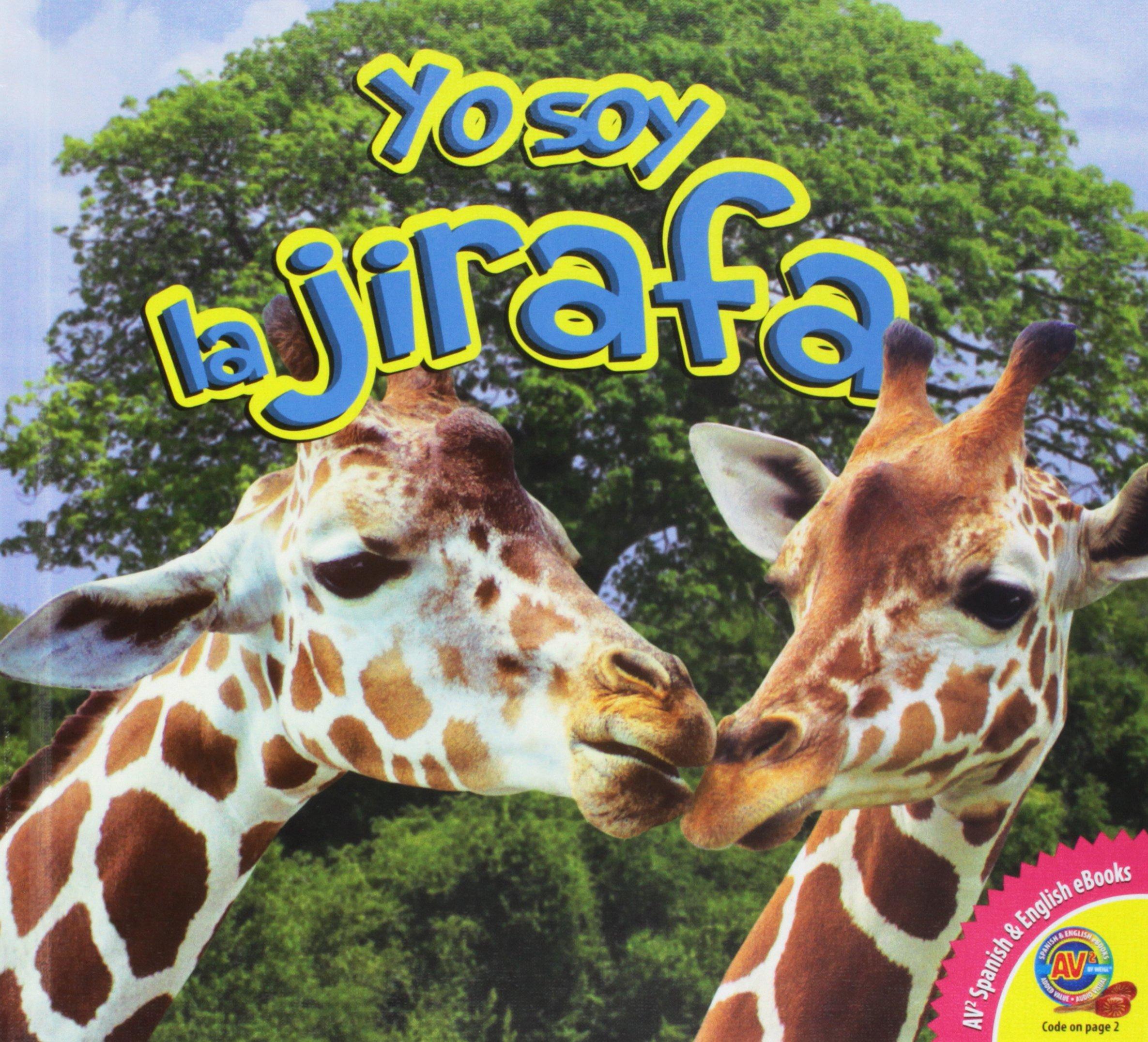 La jirafa / Giraffe (Yo Soy) (Spanish Edition): Aaron Carr ...