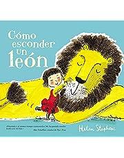 Cómo esconder un león (Emociones, valores y hábitos)