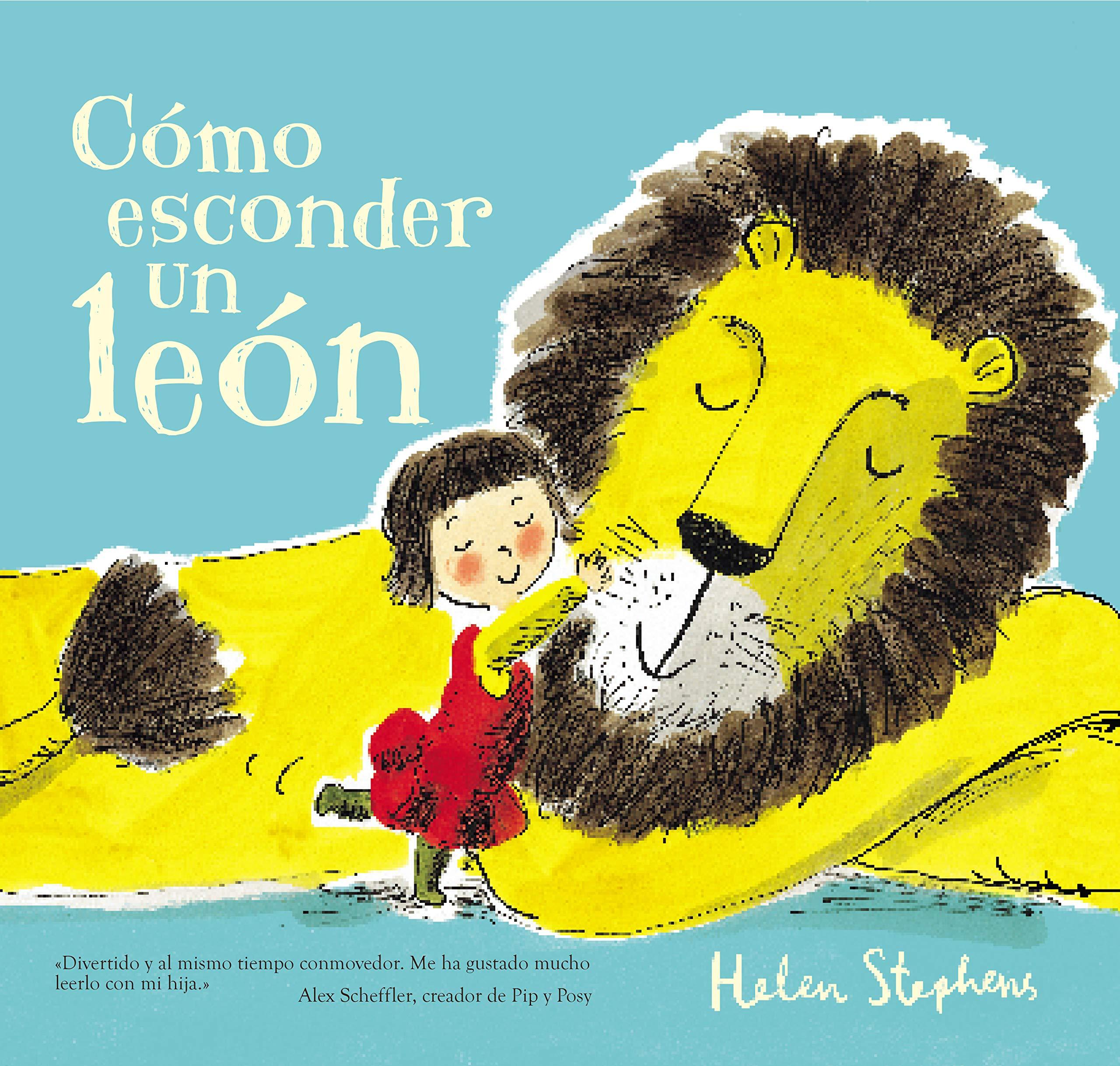 Cómo esconder un león (Cuentos infantiles): Amazon.es: Helen ...