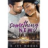 Something New: A Holiday Springs Resort Novel