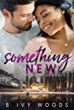 Something New: A Holiday Springs Resort Novel