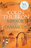 Mirror To Damascus: 50th Anniversary Edition