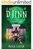 A Bottle Full of Djinn (Sunnyside Retired Witches Community Book 1)