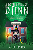 A Bottle Full of Djinn (Sunnyside Retired Witches Community Book 1) (English Edition)