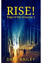 Rise: How Arthur Costa Became An Overnight Billionaire Success Story (Edge of the Universe: Season 1) Kindle Edition