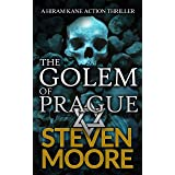 The Golem of Prague: A Hiram Kane Action Thriller (The Hiram Kane International Action Thriller Series)