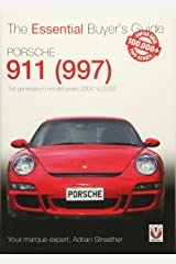 Porsche 911 (997) - 1st generation: model years 2004 to 2009 (Essential Buyer's Guide) Paperback