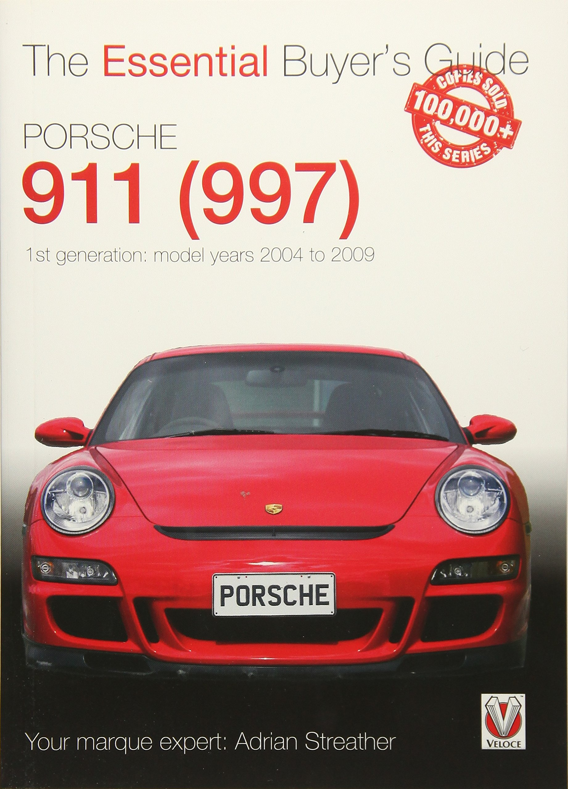 Porsche 911 (997) - 1st generation: model years 2004 to 2009 (Essential Buyer's Guide) pdf