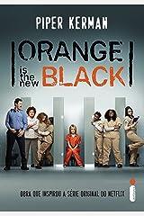 Orange is the new black (Portuguese Edition) Kindle Edition