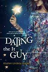 Dating the It Guy Kindle Edition