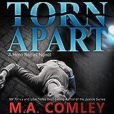 Torn Apart: Hero Series, Book 1