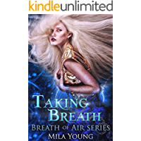 Taking Breath: Paranormal Romance (The Elemental Series Book 1)