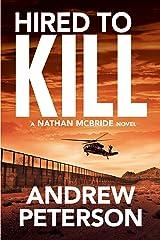 Hired to Kill (Nathan McBride Book 7) Kindle Edition