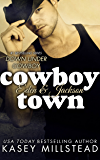 Cowboy Town (Down Under Cowboy Series Book 1)