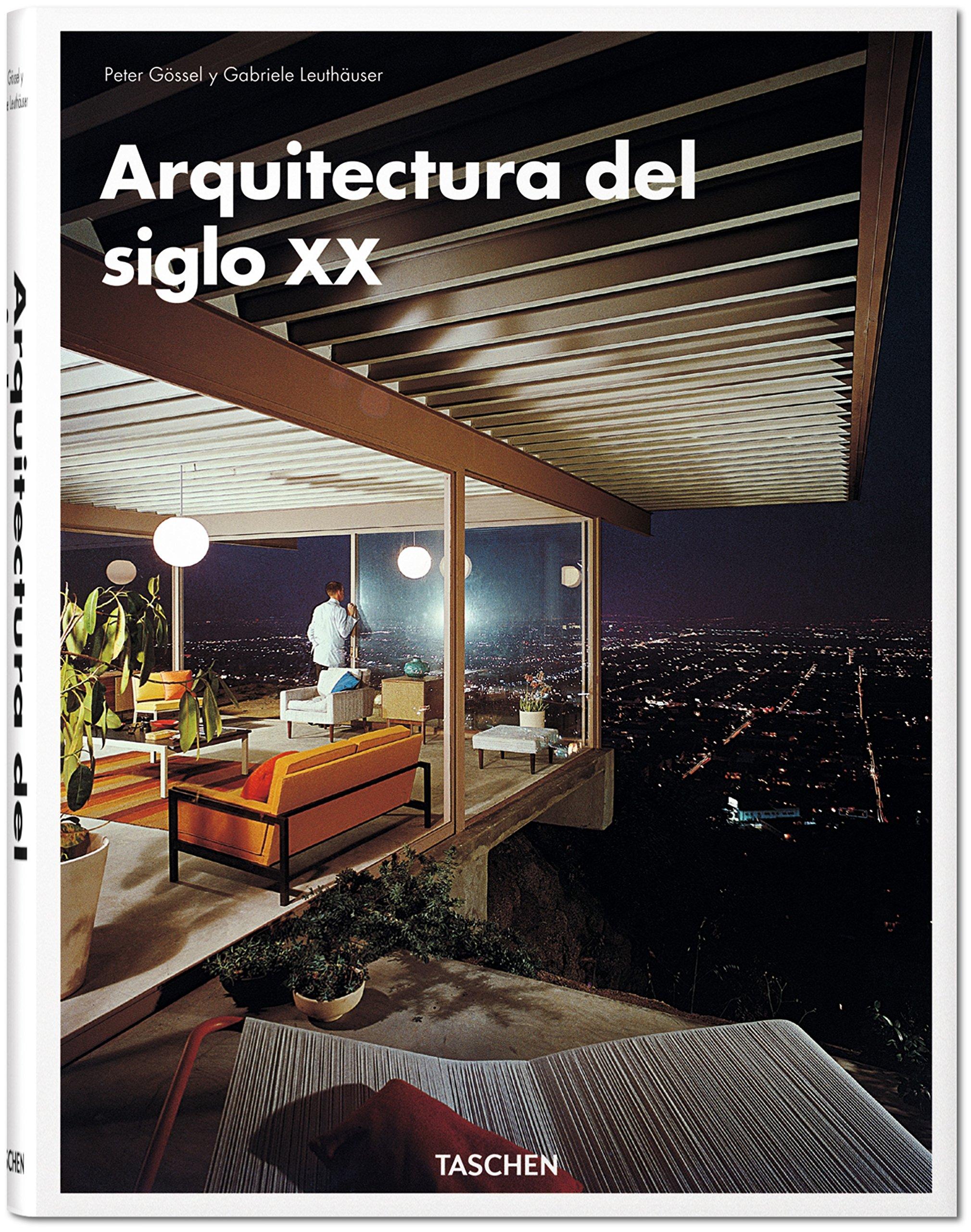 Arquitectura Del Siglo XX: Amazon.es: Gilles Néret: Libros