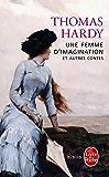 Une femme d'imagination et autres contes (Biblio)