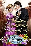 The Duke's Romantic Honeymoon (Regency Romance)