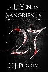 27: La Leyenda Sangrienta (Las Crónicas del León nº 1) (Spanish Edition) Kindle Edition