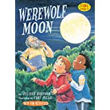 Werewolf Moon: Phases of the Moon (Science Solves It! ®)