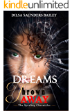 Dreams Thrown Away (The Sperling Chronicles Book 1)