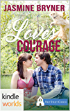 First Street Church Romances: Love's Courage (Kindle Worlds Novella)