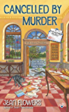 Cancelled by Murder (A Postmistress Mystery)