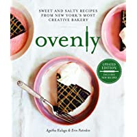 Ovenly: Sweet and Salty Recipes from New York's Most Creative Bakery