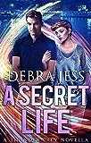 "A Secret Life: Superhero Romance ""Secret"" Series (Book 3) (Thunder City)"