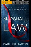 Marshall Law (Metro City Murders)