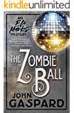The Zombie Ball: An Evening of Murder & Magic (The Eli Marks Mysteries Book 6)
