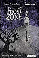 Frost Zone Zine 3 Kindle Edition