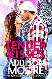 Tender Kisses (3:AM Kisses Book 13)