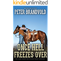 Once Hell Freezes Over (A Sheriff Ben Stillman Western)