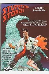 """Stupefying Stories: """"It Came From The Slushpile"""" (Stupefying Stories, Volume 1)"""