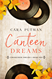 Canteen Dreams: A WWII Homefront Romance (Cornhusker Dreams Book 1) (English Edition)