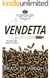 Vendetta: Prequel Novella (The Xander King Series Book 0)
