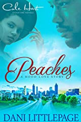 Peaches: A Hood Love Story: Standalone Kindle Edition