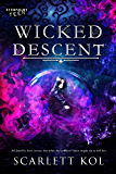 Wicked Descent