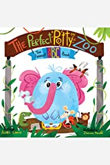 The Perfect Potty Zoo: The Funniest ABC Book (Potty Training Book, Rhyming Book for Kids 2-5 Years Old, Toddler Book, potty training books for toddlers, potty book) (The Funniest ABC Books 2) Kindle Edition