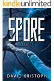 Spore: A Novel