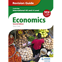 Cambridge International AS/A Level Economics Revision Guide second edition (Cambridge Intl As/a Level) (English Edition)