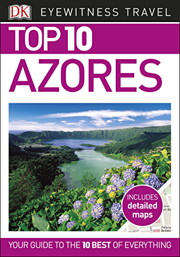 Top 10 Azores (DK Eyewitness Travel Guide) (English Edition)