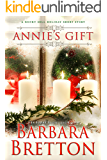 Annie's Gift: A Rocky Hill Holiday Novella (Rocky Hill Romance Book 5)