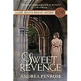 Sweet Revenge: A Lady Arianna Regency Mystery (Lady Arianna Hadley Mystery Book 1)